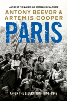 Paris After the Liberation: 1944 - 1949, Paperback