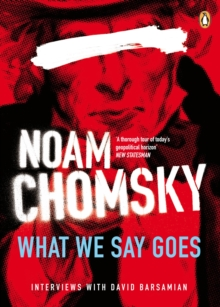 What We Say Goes : Conversations on U.S. Power in a Changing World, Paperback