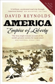 America, Empire of Liberty : A New History, Paperback