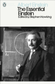 The Essential Einstein : His Greatest Works, Paperback