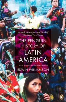 The Penguin History of Latin America, Paperback