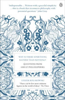 Why is There Something Rather Than Nothing? : Questions from Great Philosophers, Paperback