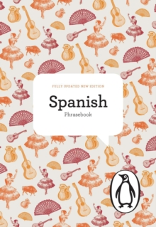 The Penguin Spanish Phrasebook, Paperback