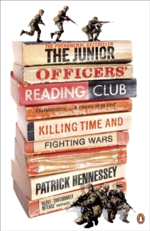 The Junior Officers' Reading Club : Killing Time and Fighting Wars, Paperback