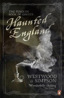 Haunted England : The Penguin Book of Ghosts, Paperback Book