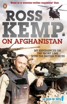 Ross Kemp on Afghanistan, Paperback