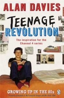 Teenage Revolution : How the 80s Made Me, Paperback