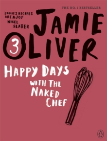 Happy Days with the Naked Chef, Paperback