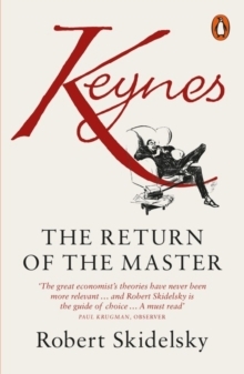 Keynes : The Return of the Master, Paperback Book