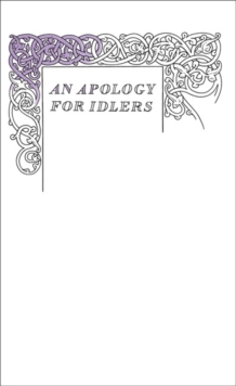 An Apology for Idlers, Paperback