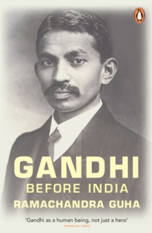 Gandhi Before India, Paperback