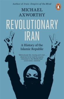 Revolutionary Iran : A History of the Islamic Republic, Paperback