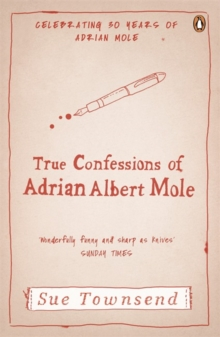 The True Confessions of Adrian Mole, Margaret Hilda Roberts and Susan Lilian Townsend, Paperback