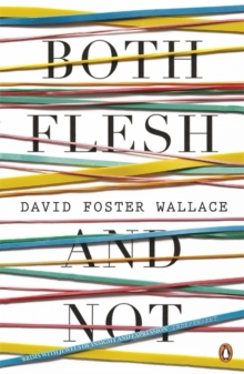 Both Flesh and Not, Paperback
