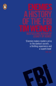 Enemies : A History of the FBI, Paperback Book