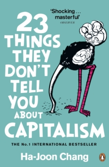 23 Things They Don't Tell You About Capitalism, Paperback