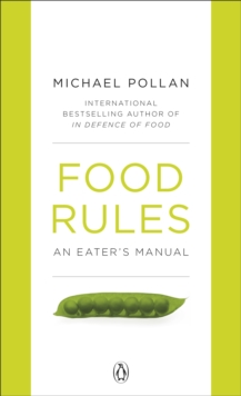 Food Rules : An Eater's Manual, Paperback