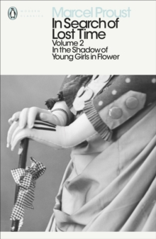 In Search of Lost Time : In the Shadow of Young Girls in Flower v. 2, Paperback