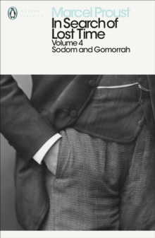 In Search of Lost Time : Sodom and Gomorrah v. 4, Paperback