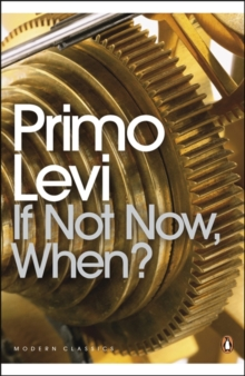 If Not Now, When?, Paperback