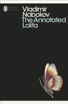 The Annotated Lolita : Annotated edition, Paperback