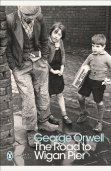 The Road To Wigan Pier,, Paperback Book