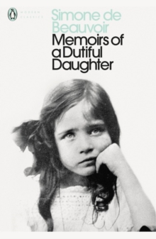Memoirs of a Dutiful Daughter, Paperback