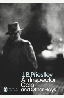 An Inspector Calls : and Other Plays, Paperback