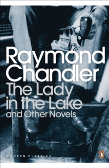 The Lady in the Lake : And Other Novels, Paperback