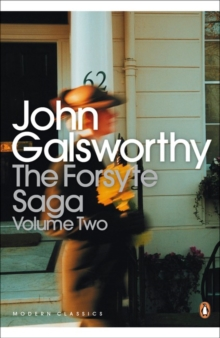"The Forsyte Saga : ""White Monkey"", ""Silver Spoon"", ""Swan Song"" v. 2, Paperback Book"