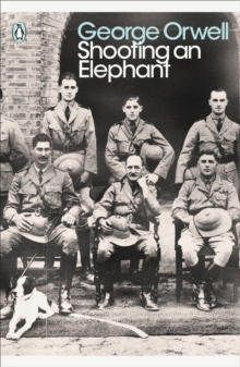 Shooting an Elephant : And Other Essays, Paperback