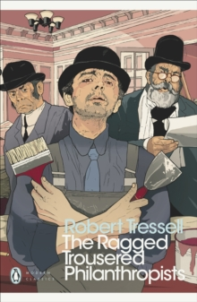 The Ragged Trousered Philanthropists, Paperback