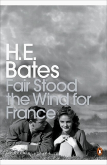 Fair Stood the Wind for France, Paperback