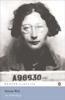 Simone Weil : An Anthology, Paperback