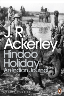Hindoo Holiday : An Indian Journal, Paperback