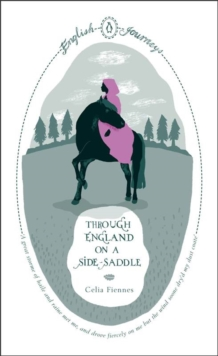 Through England on a Side-saddle, Paperback