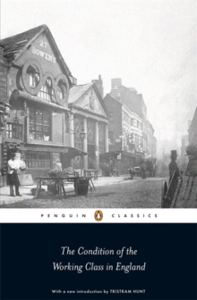 The Condition of the Working Class in England, Paperback