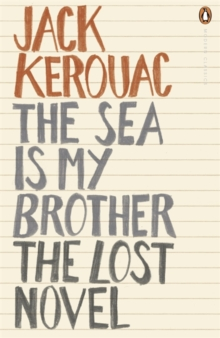 The Sea is My Brother : The Lost Novel, Paperback
