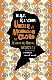 Under a Monsoon Cloud: An Inspector Ghote Mystery, Paperback