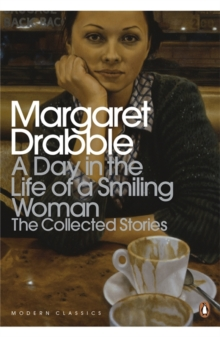 A Day in the Life of a Smiling Woman : The Collected Stories, Paperback
