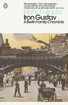 Iron Gustav : A Berlin Family Chronicle, Paperback