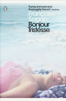 Bonjour Tristesse : and, A Certain Smile, Paperback