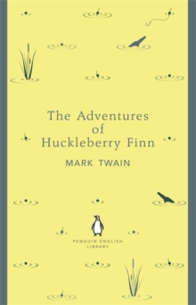 The Adventures of Huckleberry Finn, Paperback