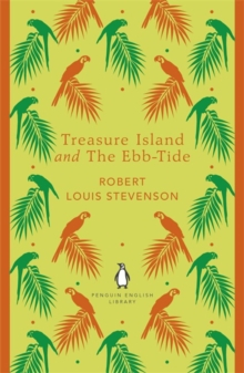 Treasure Island and The Ebb-Tide, Paperback