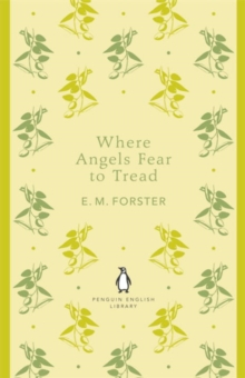Where Angels Fear to Tread, Paperback