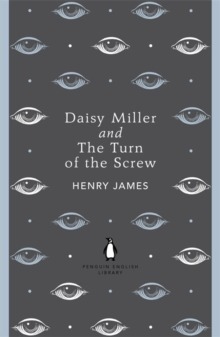 Daisy Miller and The Turn of the Screw, Paperback Book