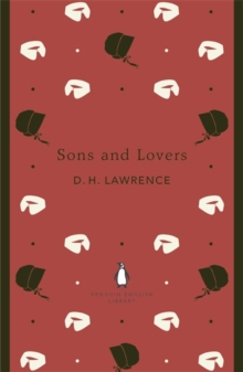 Sons and Lovers, Paperback Book