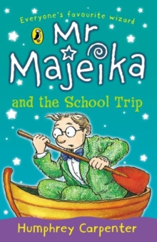 Mr. Majeika and the School Trip, Paperback