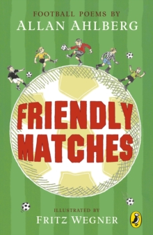 Friendly Matches, Paperback