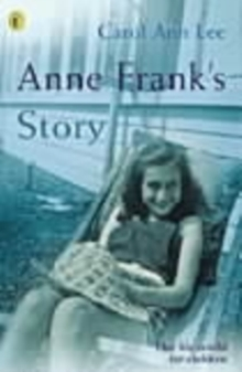 Anne Frank's Story, Paperback